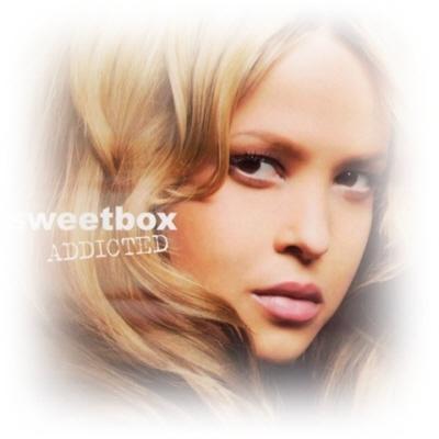 Sweetbox Addicted